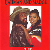 Ijahman & Madge by Ijahman Levi