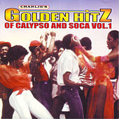 Golden Hitz Of Calypso And Soca Vol.1 by Various Artists