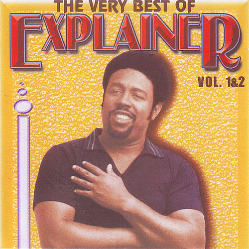 Play & Download The Very Best Of Explainer Vol.1 & 2 by Explainer | Napster