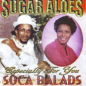 Soca Balads by Sugar Aloes