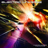 Sonic Ecstasy by Electric Universe