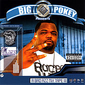 A Bad Azz Mix Tape III by Big Pokey