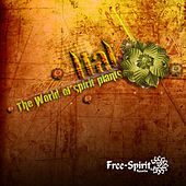 The World of Spirit Plants by Ital