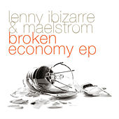 Play & Download Broken Economy by Lenny Ibizarre | Napster