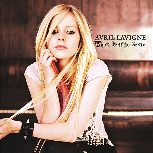When You're Gone von Avril Lavigne