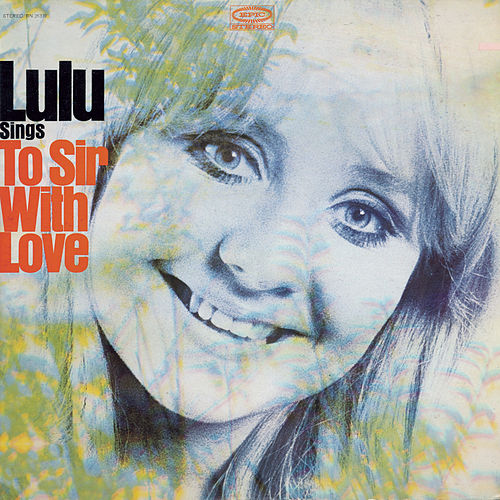Play & Download To Sir With Love by Lulu | Napster