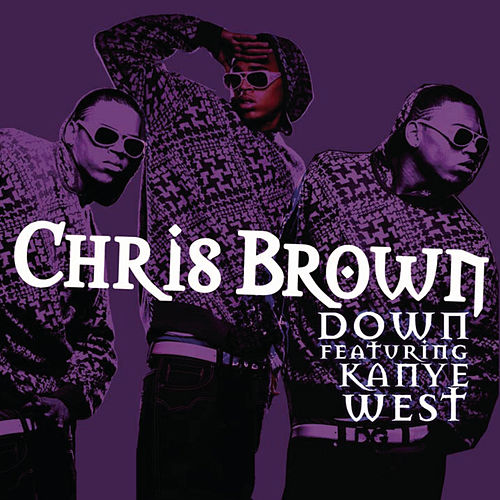 Play & Download Down by Chris Brown | Napster