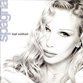 Play & Download Lupi Solitari by Spagna   Napster