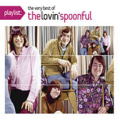 Play & Download Playlist: The Very Best Of The Lovin' Spoonful by The Lovin' Spoonful | Napster