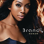 Play & Download Human by Brandy | Napster