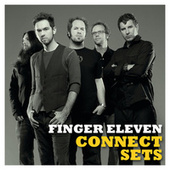 Play & Download Connect Sets by Finger Eleven | Napster