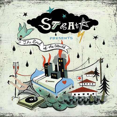 Play & Download Strata Presents The End Of The World by Strata | Napster