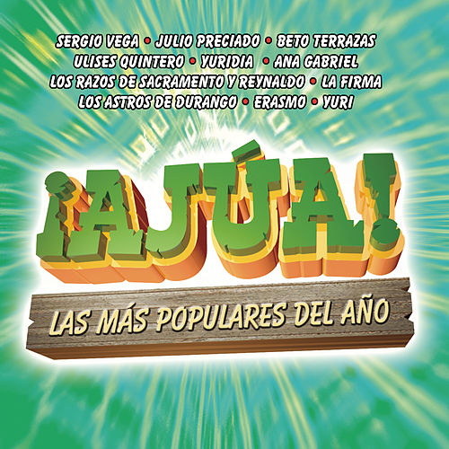 Play & Download ¡Ajúa! by Various Artists | Napster