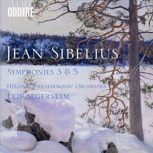 Sibelius: Symphonies Nos. 3 & 5 by Helsinki Philharmonic Orchestra