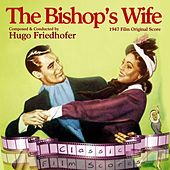 The Bishop's Wife (1947 Film Original Score) by Various Artists