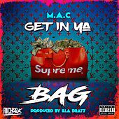 Get in Ya Bag by Mac