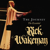The Journey (The Essential) by Rick Wakeman