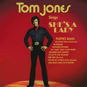 Tom Jones Sings She's A Lady by Tom Jones
