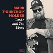 Death and the Blues by Mark Porkchop Holder