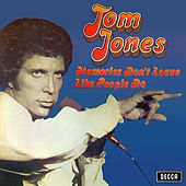 Memories Don't Leave Like People Do von Tom Jones