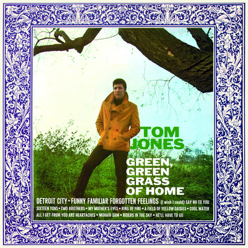 Green, Green Grass Of Home by Tom Jones