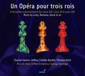 Un opéra pour trois rois by Various Artists