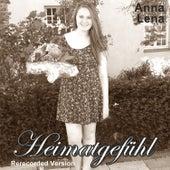 Heimatgefühl (Rerecorded Version) by Anna Lena