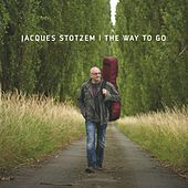 The Way to Go by Jacques Stotzem