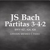 JS Bach: Partitas 3, 4, 2 by Orhan Memed