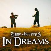 In Dreams by The Time Keepers