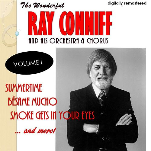 The Wonderful Ray Conniff, Vol. 1 (Remastered) von Ray Conniff