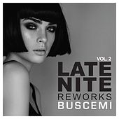 Late Nite Reworks Vol.2 by Various Artists
