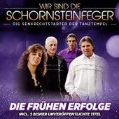 Die frühen Erfolge by Die Schornsteinfeger