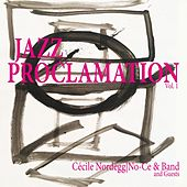 Jazz Proclamation by Cécile Nordegg