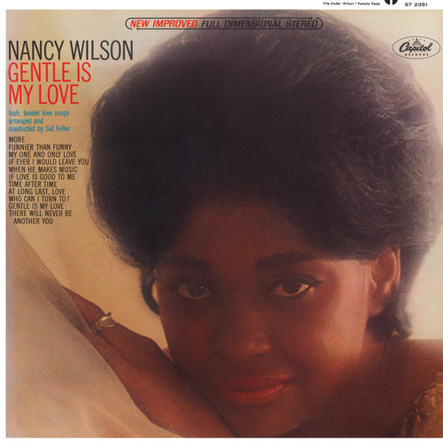 Gentle Is My Love by Nancy Wilson