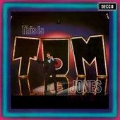 This Is Tom Jones by Tom Jones