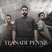 Yeanadi Penne (feat. Krish Manoj & Adk) by Iraj