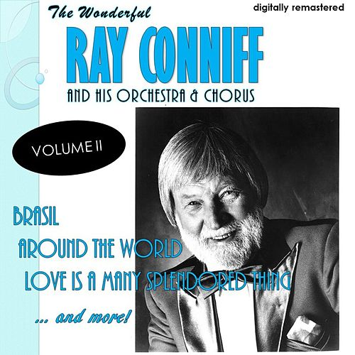 The Wonderful Ray Conniff, Vol. 2 (Remastered) von Ray Conniff