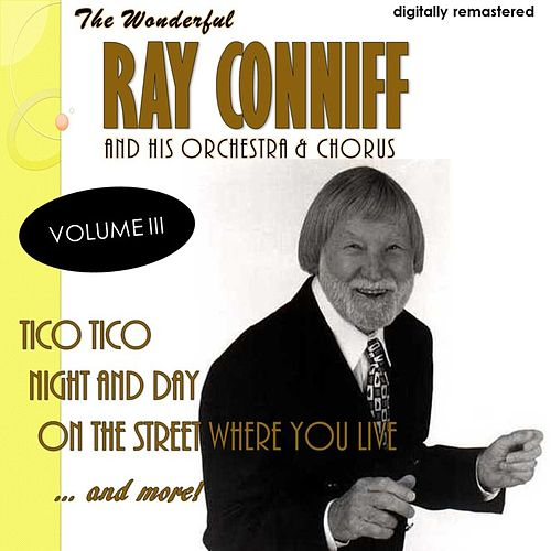 The Wonderful Ray Conniff, Vol. 3 (Remastered) von Ray Conniff