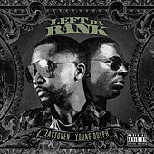 Left Da Bank (feat. Young Dolph) by Zaytoven