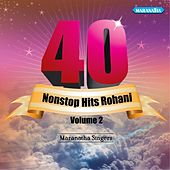 40 Nonstop Hits Rohani, Vol. 2 by Maranatha! Singers
