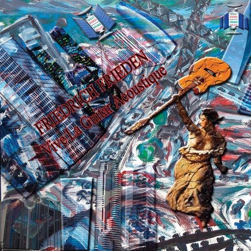 Vive la guitar acoustique von Friedrich Frieden
