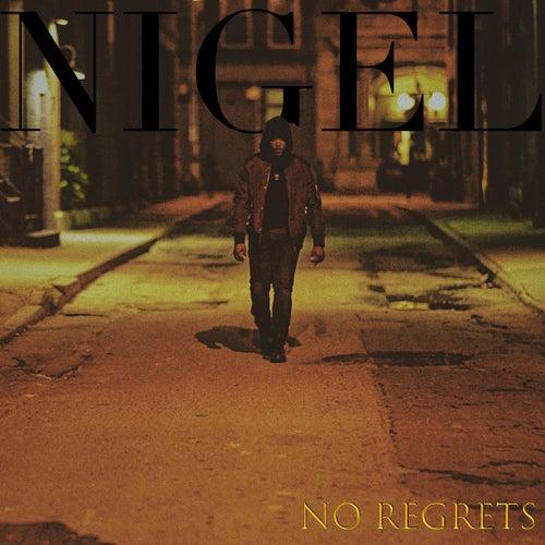 No Regrets by Nigel