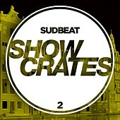 Sudbeat Showcrates 2 by Various Artists