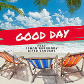 Good Day (Radio) by Dee Black