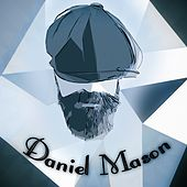 Daniel Mason by Daniel Mason Band