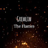 The Flames by Gremlin