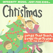 Christmas Just For Kids (Songs That Teach, Songs That Praise) by The Donut Man