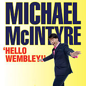 Hello Wembley (Live) by Michael McIntyre