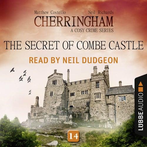 The Secret of Combe Castle - Cherringham - A Cosy Crime Series: Mystery Shorts 14 (Unabridged) von Matthew Costello, Neil Richards
